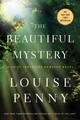 The Beautiful Mystery - Penny, Louise - ISBN: 9781250031129