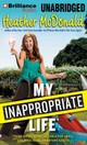 My Inappropriate Life - McDonald, Heather - ISBN: 9781469271378