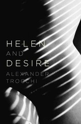 Helen And Desire - Trocchi, Alexander - ISBN: 9780857869418