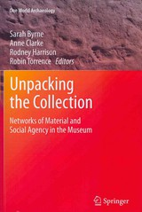 Unpacking The Collection - Byrne, Sarah (EDT)/ Clarke, Anne (EDT)/ Harrison, Rodney (EDT)/ Torrence, Robin (EDT) - ISBN: 9781461429173