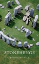 Stonehenge - Hill, Rosemary - ISBN: 9780674072299
