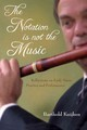 Notation Is Not The Music - Kuijken, Barthold - ISBN: 9780253010605
