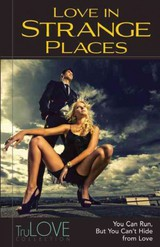 Love In Strange Places - Anonymous - ISBN: 9780985959661