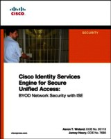Cisco ISE For BYOD And Secure Unified Access - Woland, Aaron T./ Heary, Jamey - ISBN: 9781587143250