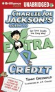 Charlie Joe Jackson's Guide To Extra Credit - Greenwald, Tommy/ Andrews, MacLeod (NRT) - ISBN: 9781469282497