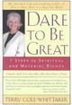 Dare To Be Great - Cole-Whittaker, Terry - ISBN: 9781585422715
