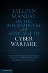 Tallinn Manual On The International Law Applicable To Cyber Warfare - Schmitt, Michael N. (EDT) - ISBN: 9781107613775