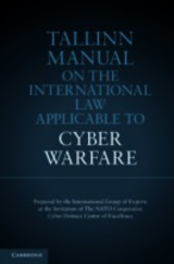 Tallinn Manual On The International Law Applicable To Cyber Warfare - Schmitt, Michael N. (EDT) - ISBN: 9781107024434