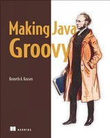 Making Java Groovy - Kousen, Kenneth A. - ISBN: 9781935182948