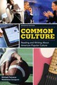 Common Cultures + New MyCompLab Access Card - Petracca, Michael (EDT)/ Sorapure, Madeleine (EDT) - ISBN: 9780321882011