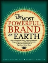 The Most Powerful Brand On Earth - Boudreaux, Chris/ Emerick, Susan F. - ISBN: 9780133115390