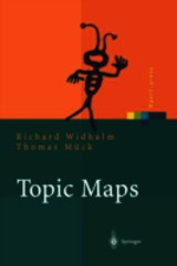 Topic Maps - Mück, Thomas; Widhalm, Richard - ISBN: 9783642625947