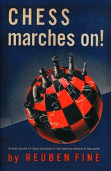 Chess Marches On! - Fine, Reuben - ISBN: 9784871875110