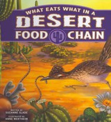What Eats What In A Desert Food Chain - Slade, Suzanne - ISBN: 9781404873865