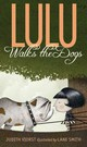 Lulu Walks The Dogs - Viorst, Judith/ Smith, Lane (ILT) - ISBN: 9781442435803