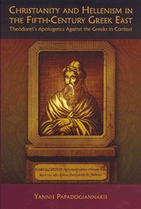 Christianity And Hellenism In The Fifth-century Greek East - Papadogiannakis, Yannis - ISBN: 9780674060678