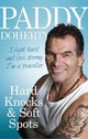 Hard Knocks & Soft Spots - Doherty, Paddy - ISBN: 9780091948436