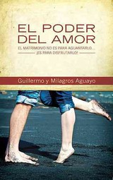 Poder Del Amor - Aguayo, Guillermo And Milagros - ISBN: 9781602559578