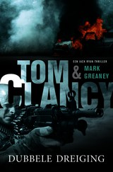 Dubbele dreiging - Mark Greaney; Tom Clancy - ISBN: 9789400502307