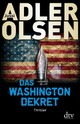 Das Washington-Dekret - Adler-olsen, Jussi - ISBN: 9783423280051