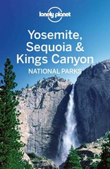 Yosemite, Sequoia and Kings Canyon National Parks guide - ISBN: 9781742208701