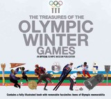 Treasures Of The Olympic Winter Games - Olympic Museum Foundation - ISBN: 9781780973357