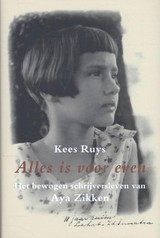 Alles is voor even - Kees Ruys - ISBN: 9789062658244