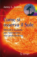 Come Si Osserva Il Sole - Jenkins, Jamey L - ISBN: 9788847016262