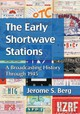 Early Shortwave Stations - Berg, Jerome S. - ISBN: 9780786474110
