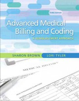 Guide To Advanced Medical Billing - Brown, Sharon/ Tyler, Lori - ISBN: 9780135043059