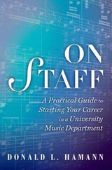 On Staff - Hamann, Donald L. (professor Of Music Education And Director Of The Institute For Innovation In String Teaching, School Of Music University Of Arizona) - ISBN: 9780199947041