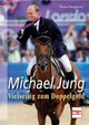 Michael Jung - Borgmann, Thomas - ISBN: 9783275019021