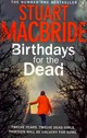 Birthdays For The Dead - Macbride, Stuart - ISBN: 9780007344208