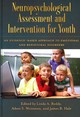 Neuropsychological Assessment And Intervention For Youth - Reddy, Linda A. (EDT)/ Weissman, Adam S. (EDT)/ Hale, James B. (EDT) - ISBN: 9781433812668