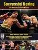 Successful Boxing: The Ultimate Training Manual - Dumas, Andy - ISBN: 9781847974624