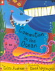 Commotion In The Ocean - Andreae, Giles/ Wojtowycz, David (ILT) - ISBN: 9781589253667