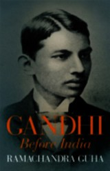 Gandhi Before India - Guha, Ramachandra - ISBN: 9781846142666