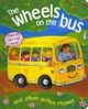 Wheels On The Bus And Other Action Rhymes - Baxter, Nicola/ Buckingham, Gabriella (ILT) - ISBN: 9781843228301