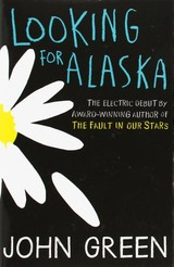 Looking For Alaska - Green, John - ISBN: 9780007523160
