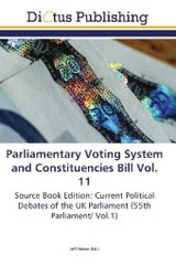 Parliamentary Voting System and Constituencies Bill Vol. 11 - ISBN: 9783845469621