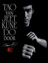 Tao van Jeet kune do - Bruce  Lee - ISBN: 9789038923437