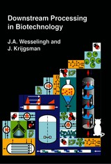 Downstream processing in biotechnology - J.A.  Wesselingh - ISBN: 9789065623195