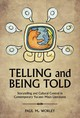 Telling And Being Told - Worley, Paul M. - ISBN: 9780816530267