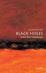 Black Holes: A Very Short Introduction - Blundell, Katherine (professor Of Astrophysics, University Of Oxford) - ISBN: 9780199602667