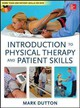 Dutton's Introduction To Physical Therapy And Patient Skills - Dutton, Mark - ISBN: 9780071772433