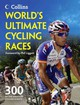 World's Ultimate Cycling Races - Bacon, Ellis/ Liggett, Phil (FRW) - ISBN: 9780007482818