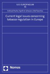 Current legal issues concerning tobacco regulation in Europe - ISBN: 9783848701940