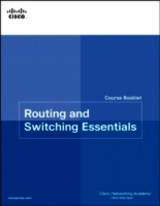 Routing & Switching Essentials Course Booklet - Cisco Networking Academy - ISBN: 9781587133190