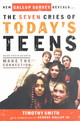 Seven Cries Of Today's Teens - Smith, Timothy - ISBN: 9781591450504