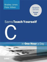 C Programming In One Hour A Day, Sams Teach Yourself - Miller, Dean; Aitken, Peter; Jones, Bradley L. - ISBN: 9780789751997